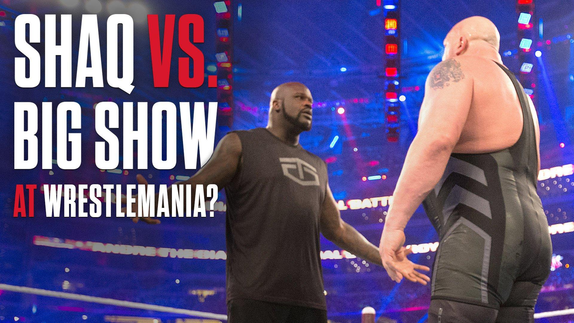 Big Show vs. Shaq na WrestleManii 33?