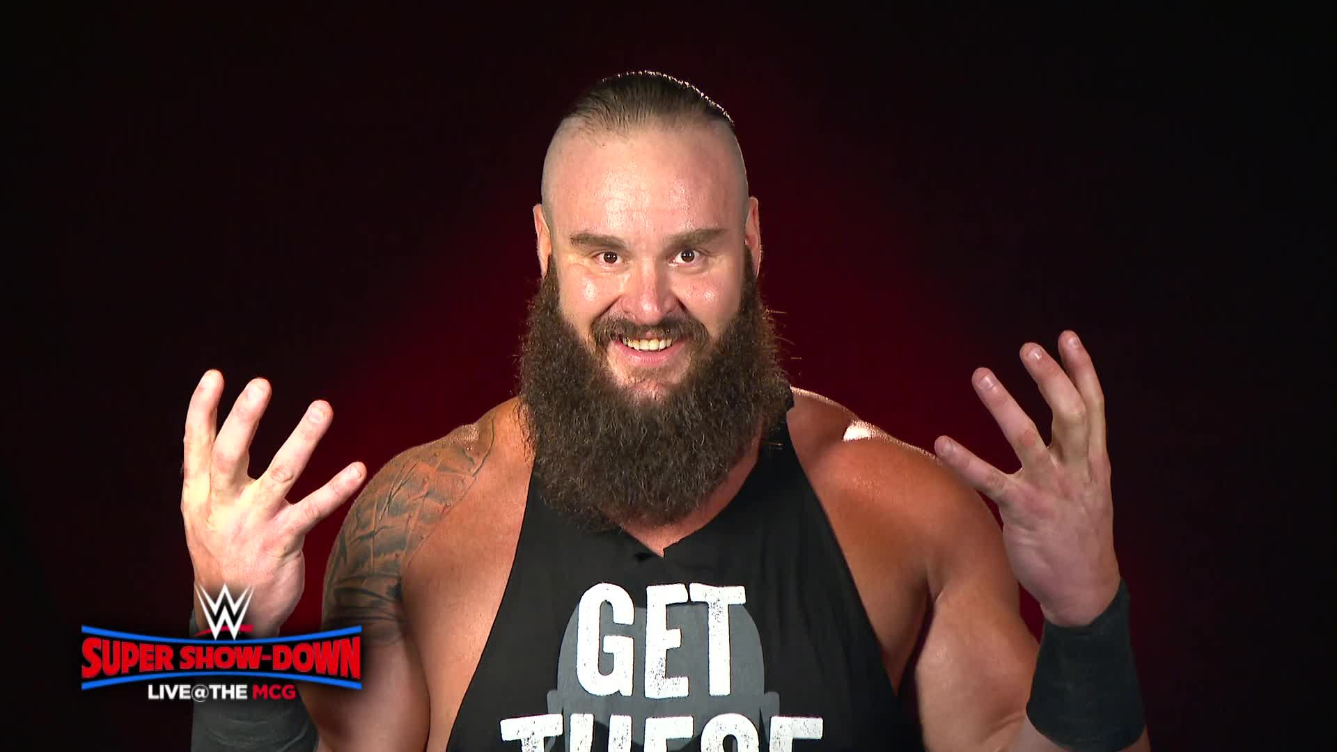 Someone will get Braun Strowman's hands at WWE Super Show-Down
