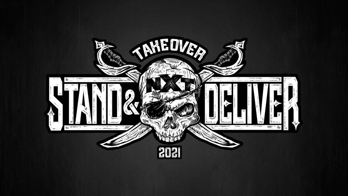 NXT TakeOver: Stand & Deliver set to take place Wednesday, April 7 and  Thursday, April 8   WWE