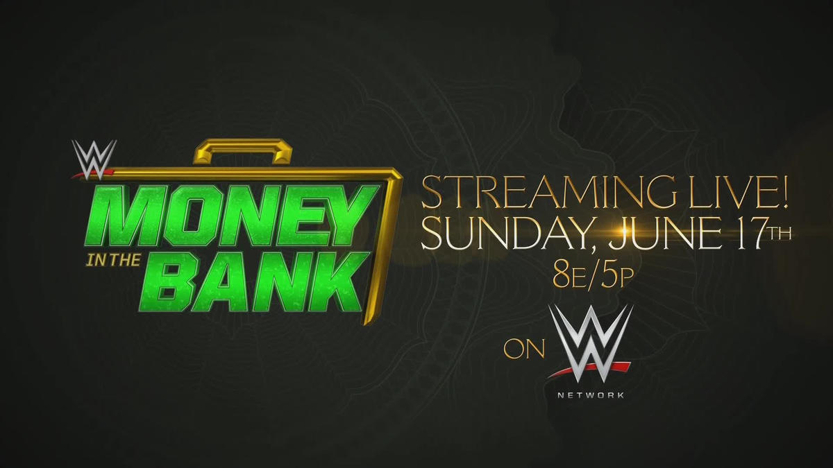 WWE Money in the Bank 2018 - June 17 on WWE Network
