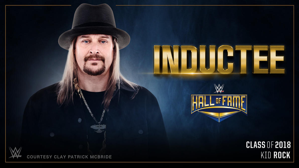 Kid Rock named as Celebrity Inductee in WWE Hall of Fame Class of 2018