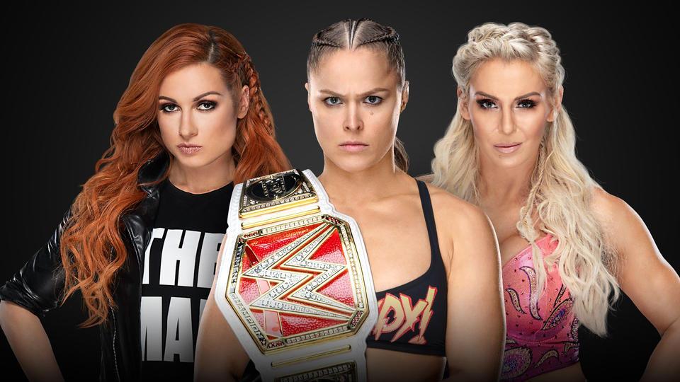 Raw Women's Championship: Ronda Rousey (c) vs. Becky Lynch vs. Charlotte Flair 20190310_WM_RondaCharlotteBecky--9cd95ad91b43d4cabcfc60baf9d281c7