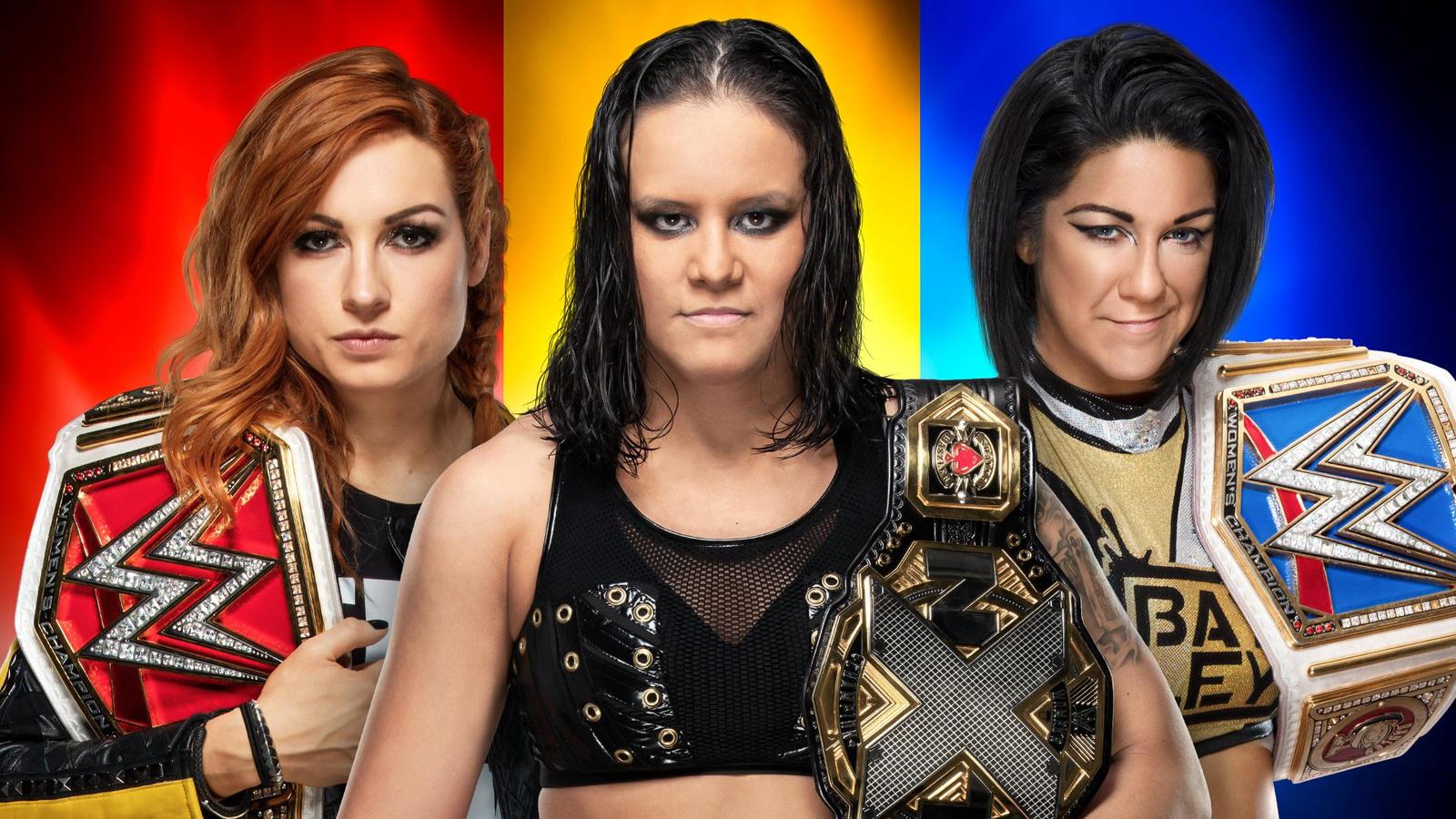 Raw Women's Champion Becky Lynch vs. SmackDown Women's Champion Bayley vs. NXT Women's Champion Shayna Baszler