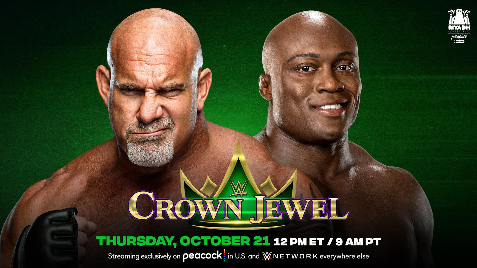WWE Crown Jewel 2021: Goldberg Vs. Bobby Lashley No Holds Barred Match Set 1