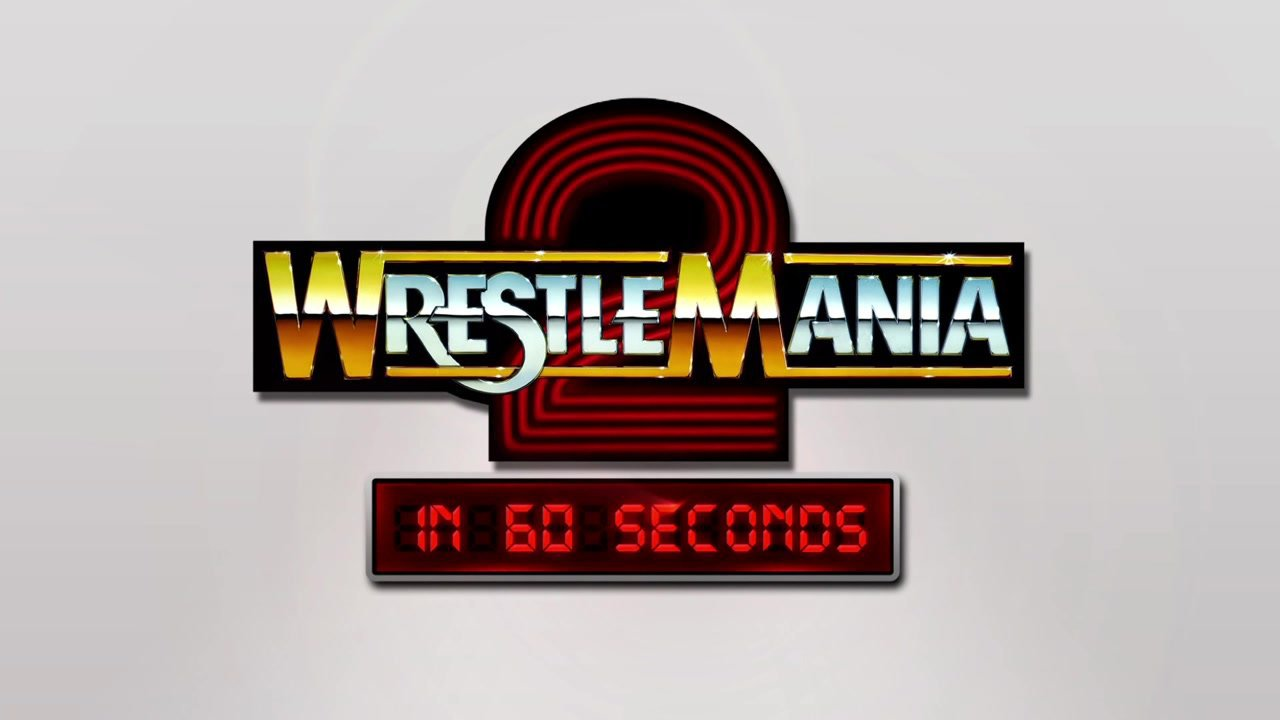 WrestleMania en 60 Secondes: WrestleMania 2