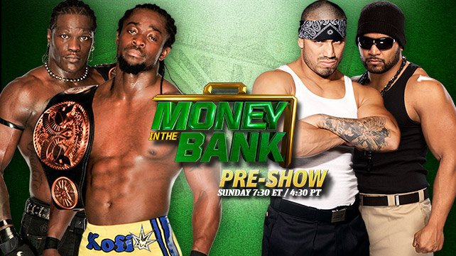 WWE Tag Team Champions R-Truth & Kofi Kingston battle Hunico & Camacho on the Money in the Bank Pre-Show event Sunday.