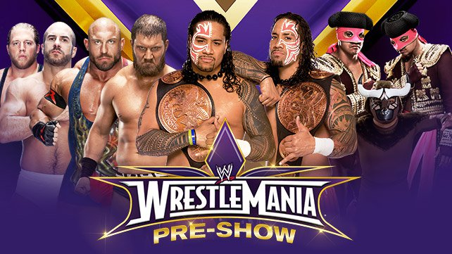 Confirmed and Potential Matches for WWE WrestleMania XXX 20140331_Fatal4Way_PreShow_LIGHT_HP