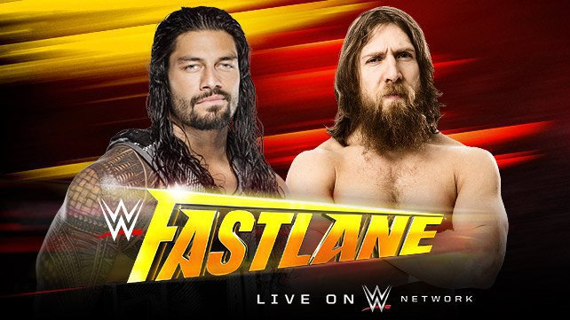Roman Reigns vs. Daniel Bryan at WWE Fast Lane on WWE Network