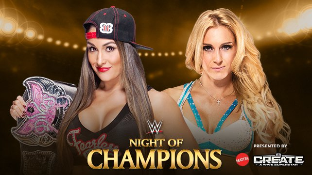 Divas Champion Nikki Bella vs. Charlotte at Night of Champions