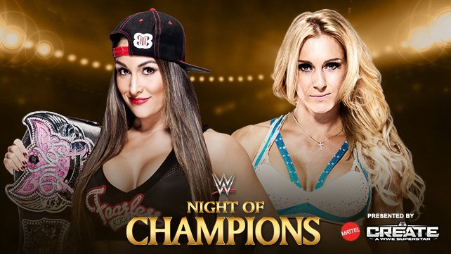 Divas Champion Nikki Bella vs. Charlotte at Night of Champions 2015